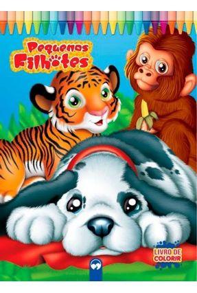 Livro Gigante - Pequenos Filhotes - Editora Vale das Letras Editora Vale das Letras | Hoshan.org