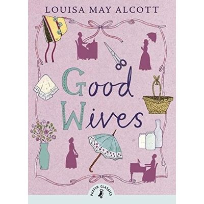 Good Wives - Puffin Classics