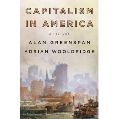 Capitalism In America - A History