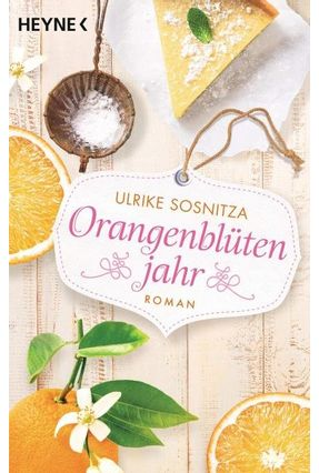 Orangenblütenjahr - Sosnitza,Ulrike pdf epub