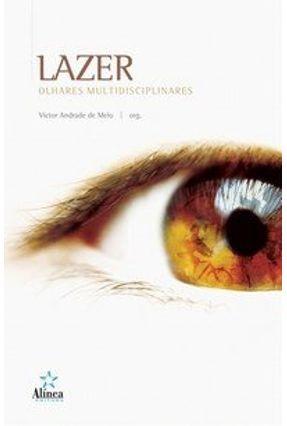 Lazer - Olhares Multidisciplinares - Melo,Victor Andrade de pdf epub