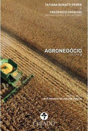 Agronegócio - Vol. 2 - Peres,Tatiana Bonatti Peres,Tatiana Bonatti | Hoshan.org
