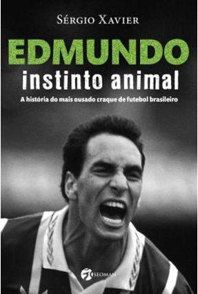 Edmundo - Instinto Animal