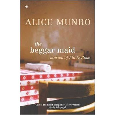 The Beggar Maid - Stories Of Flo And Rose