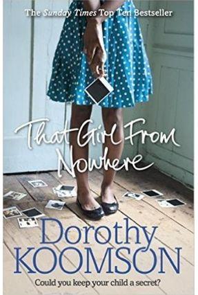 That Girl From Nowhere - Koomson,Dorothy | Hoshan.org