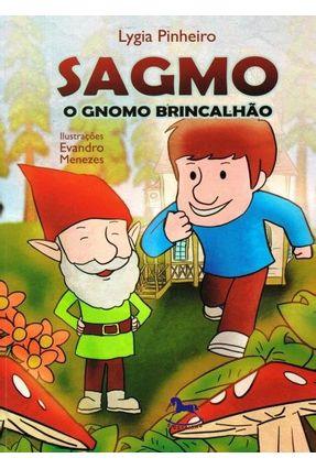 Sagmo - o Gnomo Brincalhão - Pinheiro,Lygia | Nisrs.org