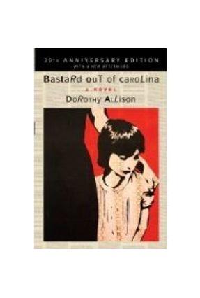 Bastard Out of Carolina - Allison,Dorothy   Hoshan.org