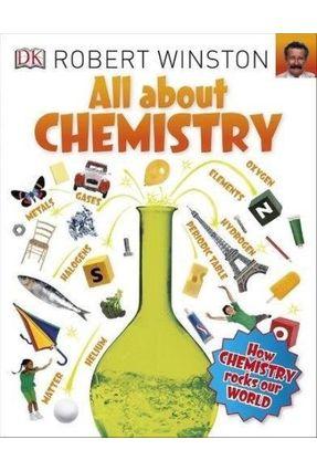 All About Chemistry - Winston,Robert | Hoshan.org
