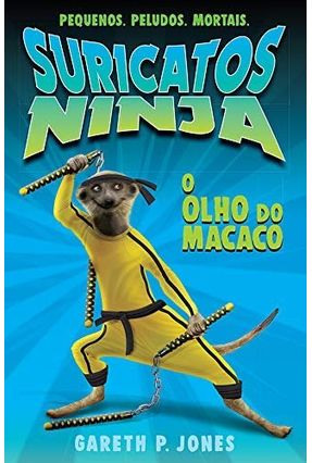 O Olho do Macaco - Suricatos Ninja - Finlayson,Luke   Tagrny.org