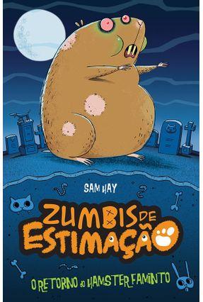 O Retorno do Hamster Faminto - Zumbis De Estimação - Cooper,Simon | Hoshan.org