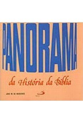 Panorama da Historia da Biblia - Medeiros,Jose M, de   Tagrny.org