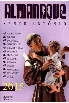 Almanaque Santo Antônio 2015 - Editora Vozes | Nisrs.org