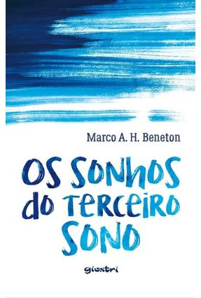 Os Sonhos do Terceiro Sono - Beneton,Marcos A. H. pdf epub
