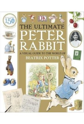 The Ultimate Peter Rabbit - DK Publishing | Tagrny.org