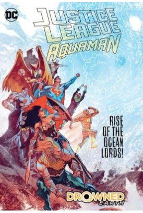 Justice League/Aquaman: Drowned Earth - Snyder,Scott Abnett,Dan pdf epub