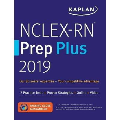 Nclex-RN Prep Plus 2019 - 2 Practice Tests + Proven Strategies + Online + Video