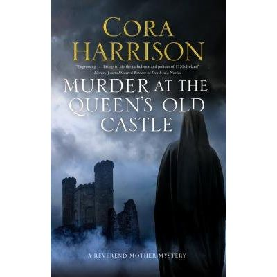 Murder At The Queen's Old Castle - A Mystery Set In 1920s Ireland