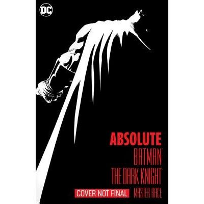 Absolute Batman: The Dark Knight: The Master Race