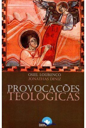 Provocações Teológicas - Lourenço,Osiel Diniz,Jonathas pdf epub