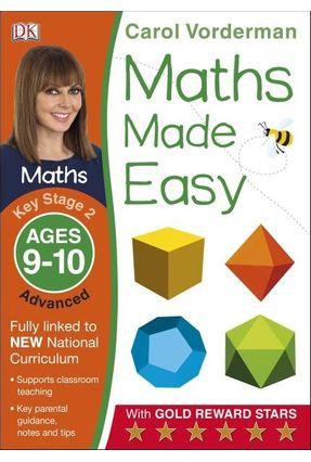 Maths Made Easy Ages 9-10 Key Stage 2 Advanced - Carol Vorderman   Hoshan.org