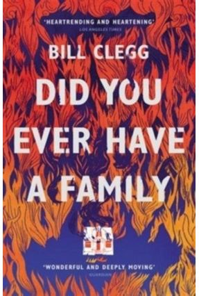 Did You Ever Have A Family - Clegg,Bill pdf epub