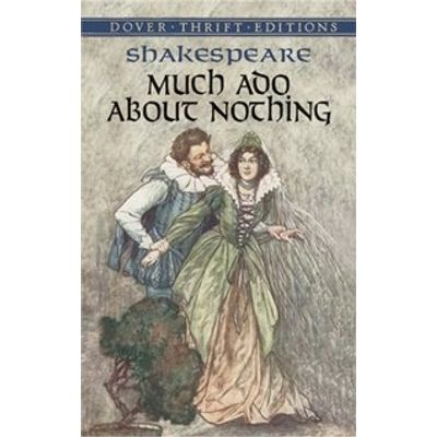 Much Ado About Nothing - Dover Thrift Editions