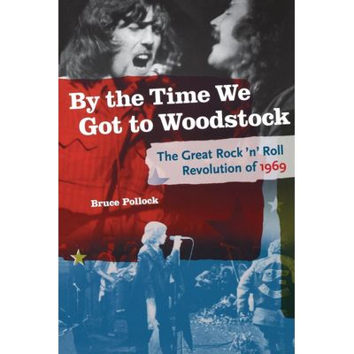 By the Time We Got the Woodstock