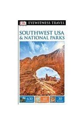Dk Eyewitness Travel Guide: Southwest Usa & National Parks - Kindersley,Dorling pdf epub
