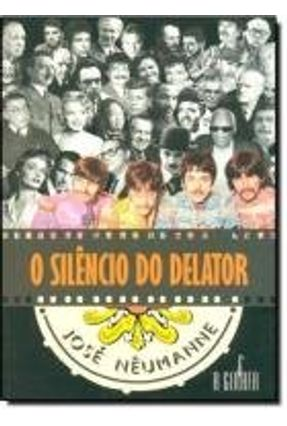 SILENCIO DO DELATOR, O