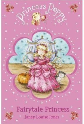 Princess Poppy - Fairytale Princess - Jones,Janey Louise   Tagrny.org