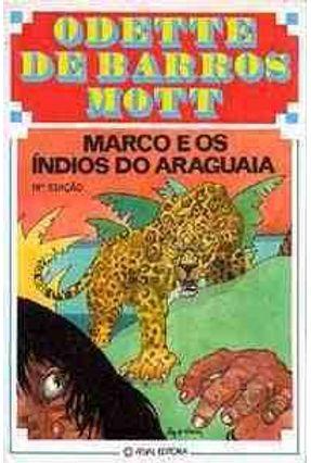Marco e os Indios do Araguaia