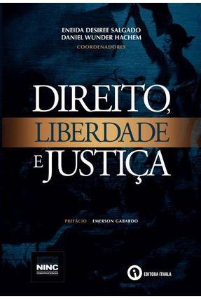 DIRETO, LIBERDADE e JUSTIÇA - Salgado Hachem pdf epub