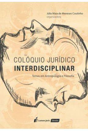 Colóquio Jurídico Interdisciplinar - 2017 - De Meneses Coutinho,Júlia Maia | Hoshan.org