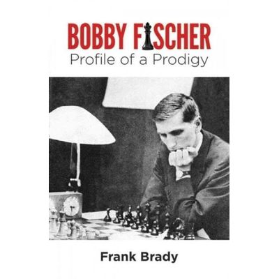 Dover Chess - Bobby Fischer - Profile Of A Prodigy Revised Edition