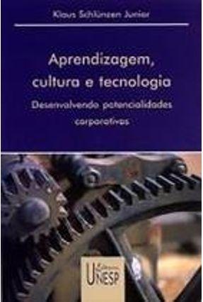APREDIZAGEM, CULTURA E TECNOLOGIA