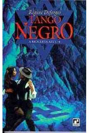 Tango Negro - A Bicicleta Azul - 4 -  pdf epub