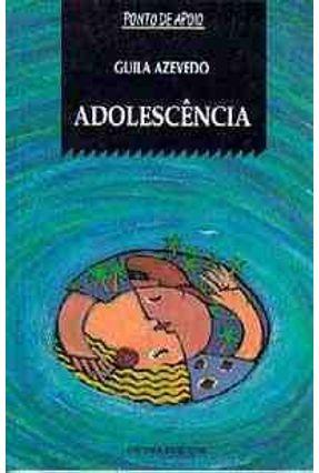 Adolescencia - Col. Ponto de Apoio -  pdf epub