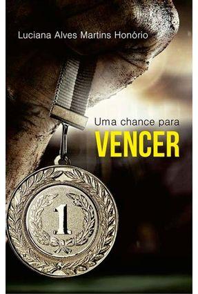 Uma Chance Para Vencer - Alves Martins Honório,Luciana pdf epub