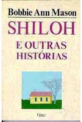 Shiloh e Outras Historias