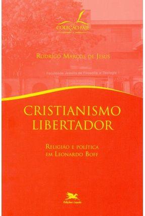 Cristianismo Libertador - Marcos de Jesus,Rodrigo | Hoshan.org