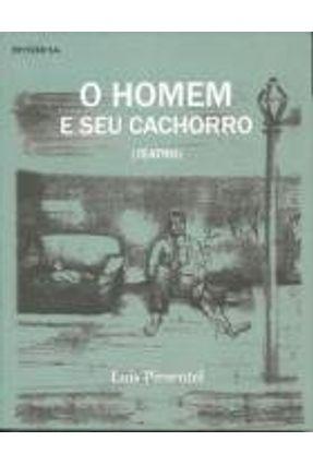 HOMEM E SEU CACHORRO, O