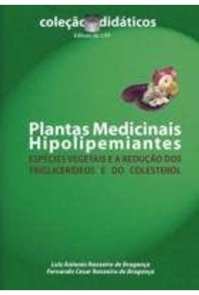 Plantas Medicinais Hipolipemiantes: espécies vegetais e a redução dos triglicerídeos e do colest