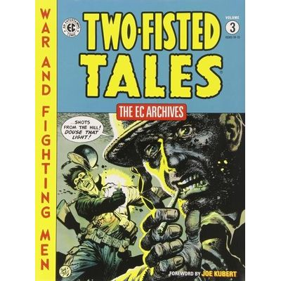 The Ec Archives- Two-Fisted Tales Vol. 3