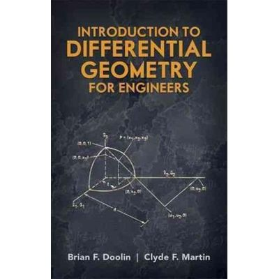 Dover Books On Engineering - Introduction To Differential Geometry For Engineers