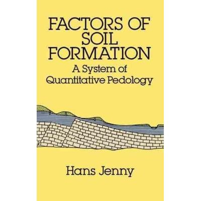 Dover Earth Science - Factors Of Soil Formation - A System Of Quantitative Pedology