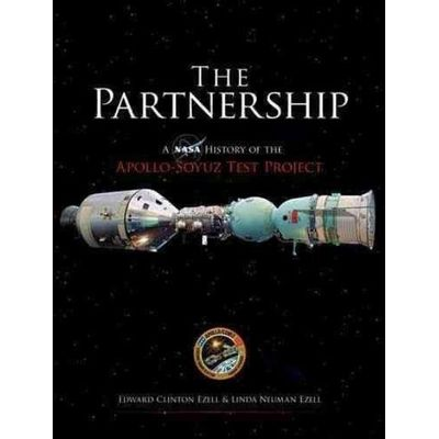 The Partnership - A NASA History Of The Apollo-Soyuz Test Project