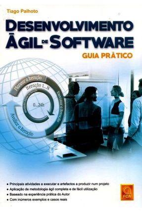 Desenvolvimento Ágil de Software - Guia Prático - Palhoto,Tiago | Hoshan.org