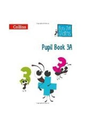 Busy Ant Maths - Pupil Book 3a - Mumford,Jeanette | Hoshan.org