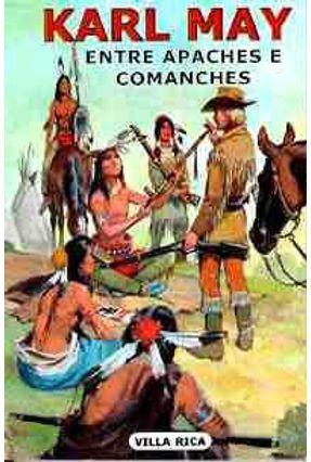 Entre Apaches e Comanches