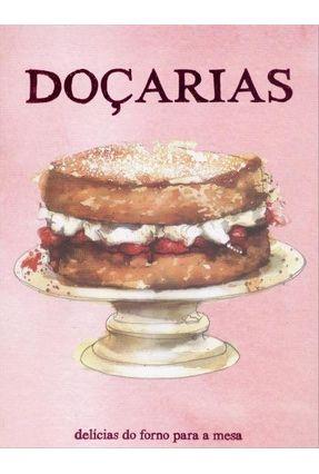 Doçarias - Delicias do Forno Para A Mesa - Books,Parragon Books,Parragon | Hoshan.org